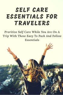 Self Care Essentials That Every Traveler Must Carry On Their Trips. No mater how much your wanderlust is putting you on your feet, you must make sure that your wellness is not ignored.