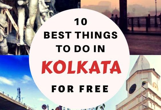 10 Best Free Things to Do in Kolkata