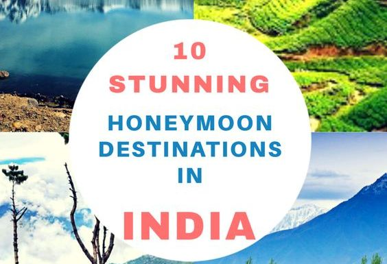 10 Best Honeymoon Destinations in India to Take Your Partner To
