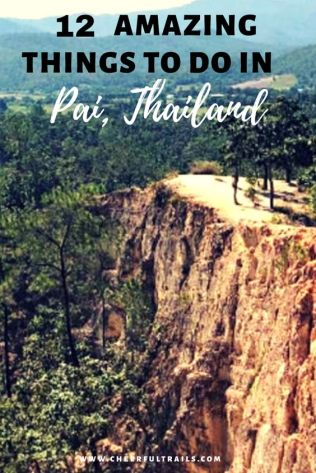 12 Amazing Things To Do In Pai, Thailand