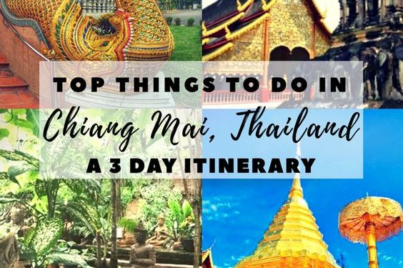 Chiang Mai Itinerary : Top Things To Do In 3 Days
