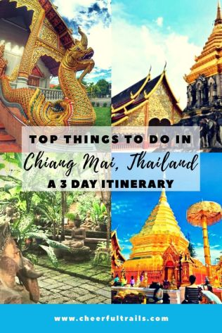 Top things to do in Chiang Mai, Thailand : 3 Days Itinerary