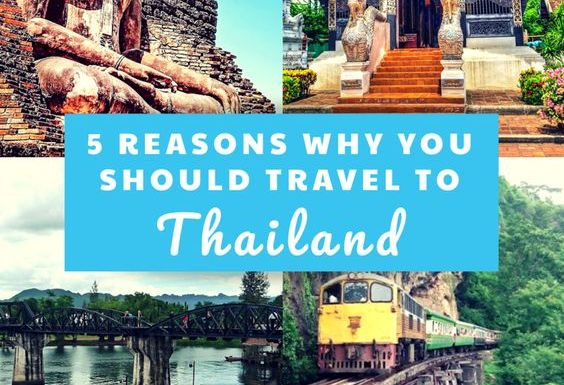5 Reasons Why You Need To Travel To Thailand