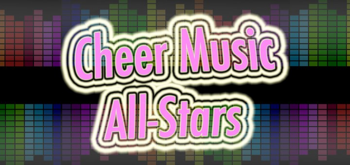 Cheer Music All-Stars. Custom Cheer Music from a legal Preferred Cheer Music Provider.