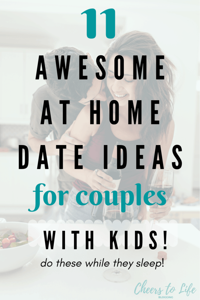 11 awesome at home date ideas for couples with kids