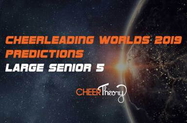 LS5-Cheerleading-Worlds-2019-Predictions