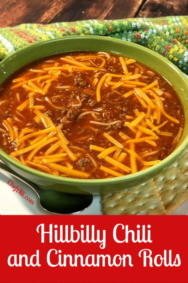 A bowl of Hillbilly Chili and Cinnamon Rolls make a warm and cozy meal.