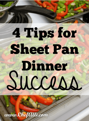 4 Tips for Sheet Pan Dinner Success