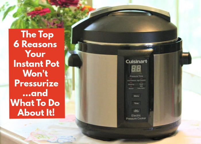 Read this article: The Top 6 Reasons Your Instant Pot Won't Pressurize