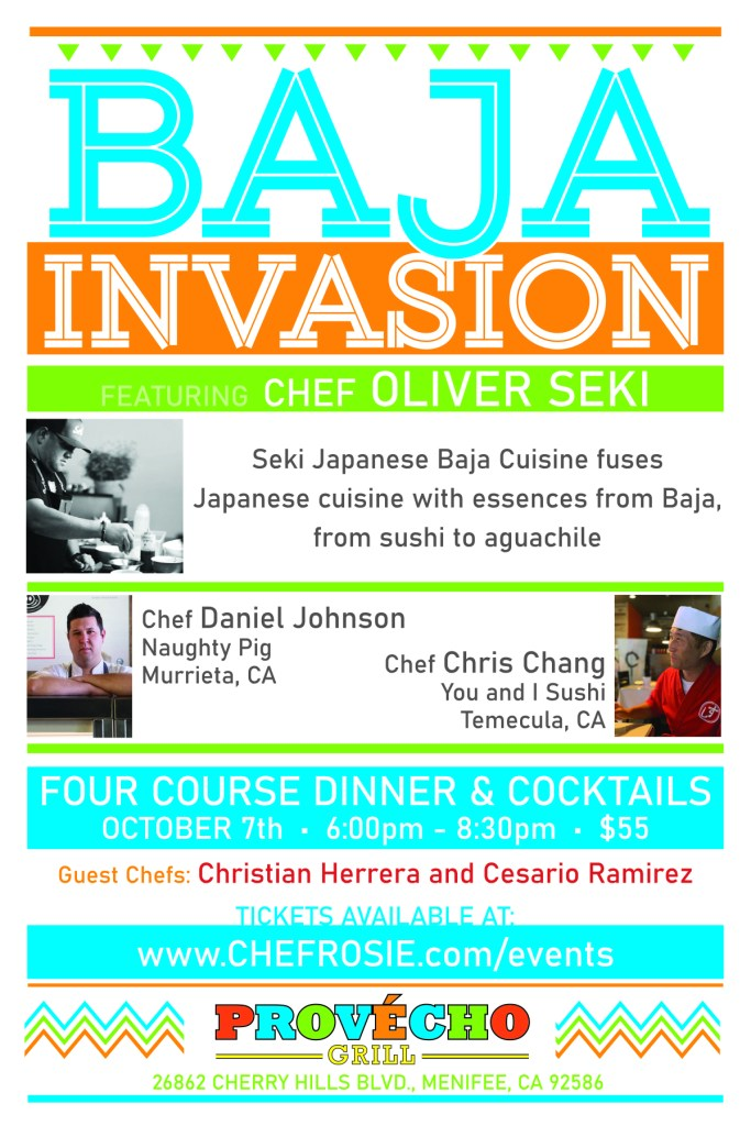 baja invasion dinner, chef rosie, provecho grill
