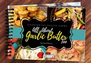 All About Garlic Butter - Volume 2