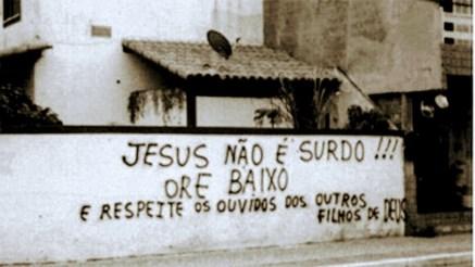 Jesus não é surdo!