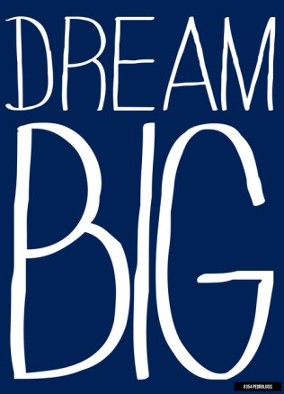 DREAM-BIG