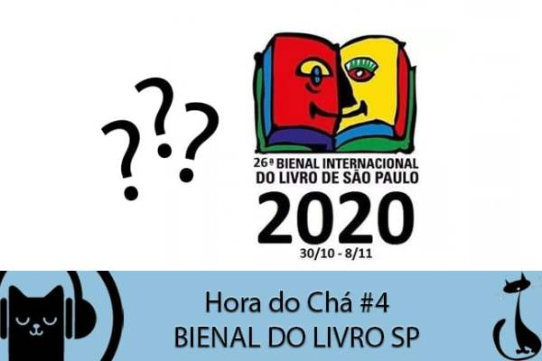 LitCast – #4 Hora do Chá – Bienal do Livro de SP
