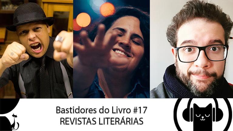 Bastidores do Livro #17 Revistas Literárias – LitCast