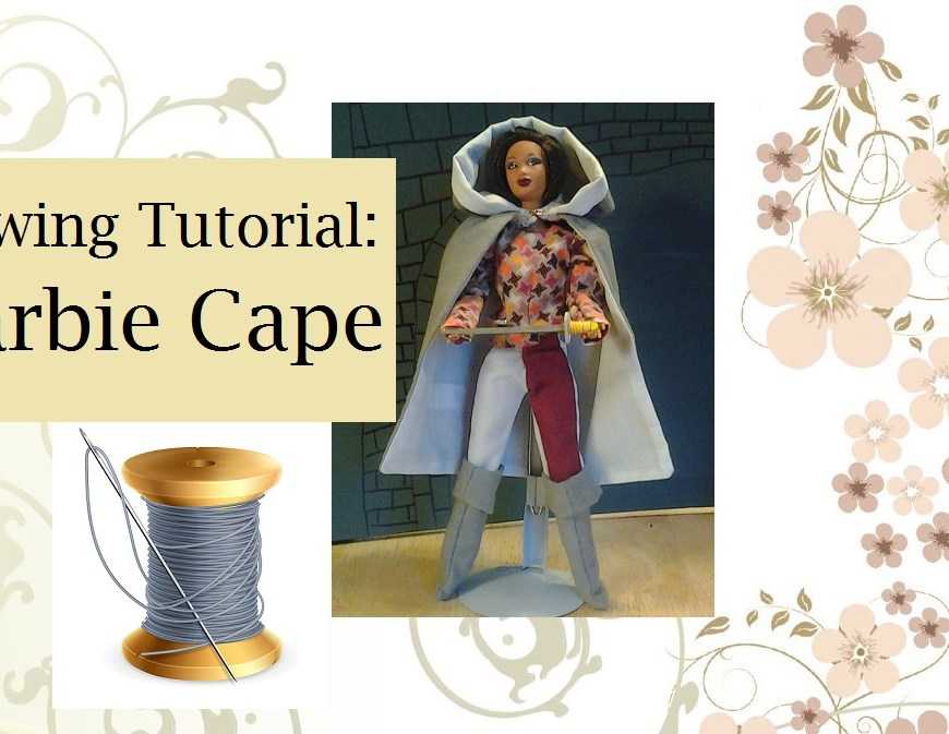Renaissance Cape for Barbie DIY Clothing Sewing Tutorial