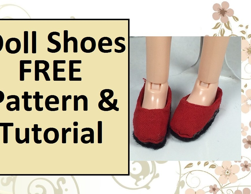 Image of doll feet wearing handmade shoes with overlapping words: Doll Shoes FREE Pattern and Tutorial