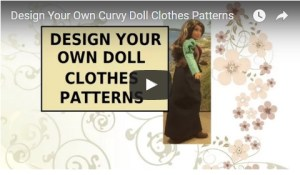 """Image of Mattel's Curvy Barbie wearing hand-made skirt, top, and vest. Overlay says, """"Design your own doll clothes patterns."""""""
