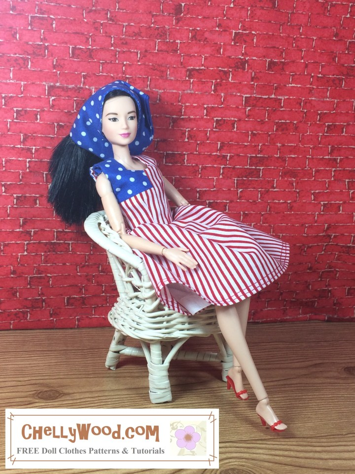 "Visit ChellyWood.com for free, printable doll clothes patterns to fit dolls of many shapes and sizes. Image shows Made to Move Barbie seated in a white wicker chair with a brick background and wooden floor. She wars a handmade scarf of blue with white polka dots. Her dress, which is hand-sewn to look like an American flag, has more blue-and-white polka dot fabric in the right corner of the dress. The rest of the dress's fabric is made of red and white stripes. An image at the bottom of the picture says, ""Chelly Wood dot com: free, printable sewing patterns for dolls of many shapes and sizes."" This website has a gallery page, where you can find over 100 free printable sewing patterns for dolls including Barbie doll clothes patterns free, Made-to-Move Barbie doll clothes patterns free, curvy barbies doll clothes patterns free, Mattels Skipper doll clothes patterns free, disney princess doll clothes patterns free, spin master liv doll clothes patterns free, american girl doll clothes patterns free, madame alexander doll clothes patterns free, wellie wisher doll clothes patterns free, 18"" or 17"" endless hair princess tall barbie doll clothes patterns free, petite barbie dolls clothes patterns free, dora the explorer doll clothes patterns free, monster high doll clothes patterns free, 18-inch monster high doll clothes patterns free, ever after high doll clothes patterns free, breyer rider doll clothes patterns free, bratz doll clothes patterns free, lammily doll clothes patterns free, kelly doll clothes patterns free, stacie doll clothes patterns free, polly pocket doll clothes patterns free, tonner doll clothes patterns free, project mc2 doll clothes patterns free, twilight doll clothes patterns free, divergent doll clothes patterns free, ken doll clothes patterns free, fashionista ken doll clothes patterns free, chelsea doll clothes patterns free, momoko doll clothes patterns free, 12 inch baby doll clothes patterns free, FibreCraft doll clothes patterns free, Tammy doll clothes patterns free, 17-inch freak du chic doll clothes patterns free, velvet doll clothes patterns free, crissy doll clothes patterns free, What's her face doll clothes patterns free, G.I. Joe doll clothes patterns free, World of Love doll clothes patterns free, spin master la dee da doll clothes patterns free, hearts for hearts girls doll clothes patterns free, etc..."