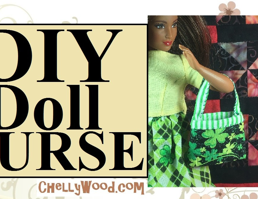 "Image shows Curvy Barbie carrying a handmade purse made of shamrock fabric and green striped fabric. The green striped fabric forms the purse's lining and its strap. Overlay says, ""DIY doll purse: ChellyWood.com"""