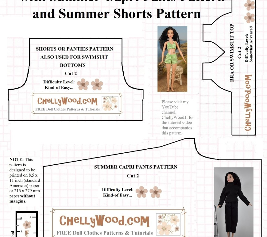 "Visit ChellyWood.com for free, printable sewing patterns for dolls of many shapes and sizes. Image shows a printable sewing pattern for a 1:6 scale fashion doll's swimsuit top, shorts (or underpants), and elastic-waist capri pants. Overlay says, ""visit my website for the video tutorials to accompany this pattern."""