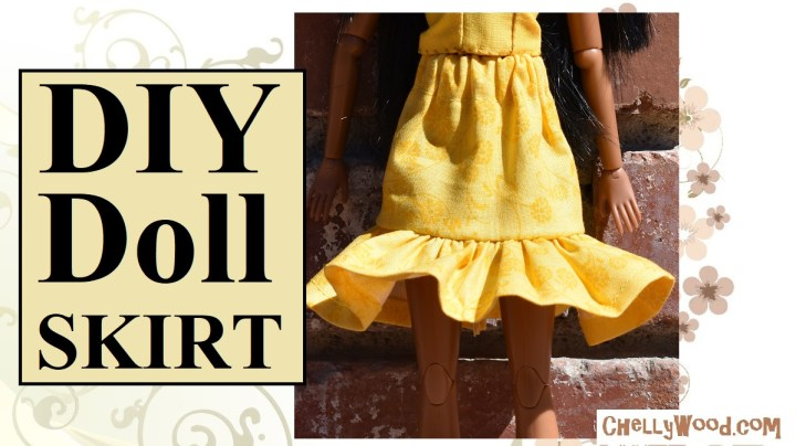 """Please visit ChellyWood.com for free, printable sewing patterns for dolls of many shapes and sizes. Image shows an elastic-waist doll skirt with a frilly ruffle in sunshine yellow. It's worn by a doll with a brown complexion, and the overlay says, """"DIY Doll Skirt"""" and it offers the website ChellyWood.com."""