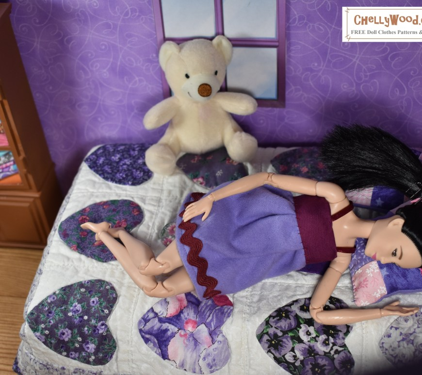 "The image shows a Made-to-Move Barbie wearing a handmade babydoll pajama. The doll's lilac-colored pajamas are trimmed in bias tape, ribbon, and rick-rack. Barbie lays on a doll-sized bed with a small quilt on the bed. The quilt has little hearts on it (for this image was posted in February, for Valentine's Day. Barbie's head lays on a quilted pink-and-purple nine patch pillow. She has a stuffed bear on her bed and a cabinet in the background. The wallpaper is purple and there's a window in the wall behind her. The whole diorama is 1:6 scale to suit Barbie. The doll wraps her hand around the nine-patch quilted doll pillow, and she has her legs crossed at the ankle as she reclines upon her little quilt-covered bed. The overlay offers the website where you can find free patterns for making the Barbie doll pajamas and a pair of shorts that cannot be seen in this image, but which go with the baby doll pajamas. The overlay says: ChellyWood.com and it also says, ""Free doll clothes patterns and tutorials"" -- this website offers free doll clothes patterns for dolls of many shapes and sizes. Each pattern comes with a free tutorial video showing you how to make the clothes."