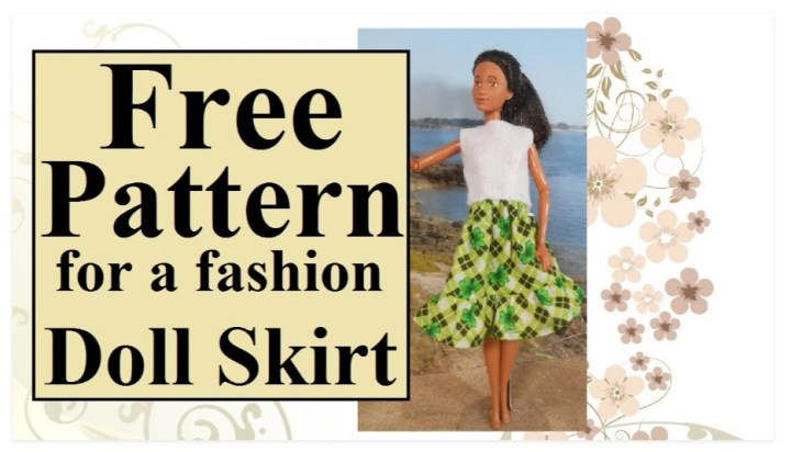 "The image shows a Mattel Barbie doll modeling a calf-length skirt with an old-fashioned ruffle at the base of the skirt. The material this skirt was made with is a green plaid with shamrocks in a floral pattern across the plaid pattern. There's a header that says, ""Free pattern for a fashion doll skirt,"" and this image comes from ChellyWood.com, a website where you can find dozens of free, printable sewing patterns to fit dolls of many shapes and sizes."