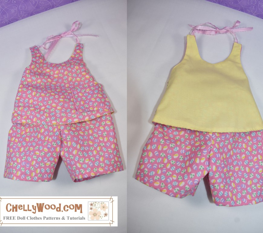 Please visit ChellyWood.com for FREE printable PDF sewing patterns for making doll clothes to fit dolls of many shapes and all different sizes. The image shows two versions of the same handmade doll outfit. The Easter outfit on the left is a halter top and shorts made of Easter-egg-patterned fabric. The outfit on the right has a springtime yellow halter top with the pink-Easter-patterned shorts. The two side-by-side images are showing the front and back of the doll's halter top. This outfit can be sewn using free patterns found at ChellyWood.com where you can find dozens (if not hundreds) of free printable PDF sewing patterns for making doll clothes to fit not just 18 inch dolls, but dolls of many shapes and all different sizes.