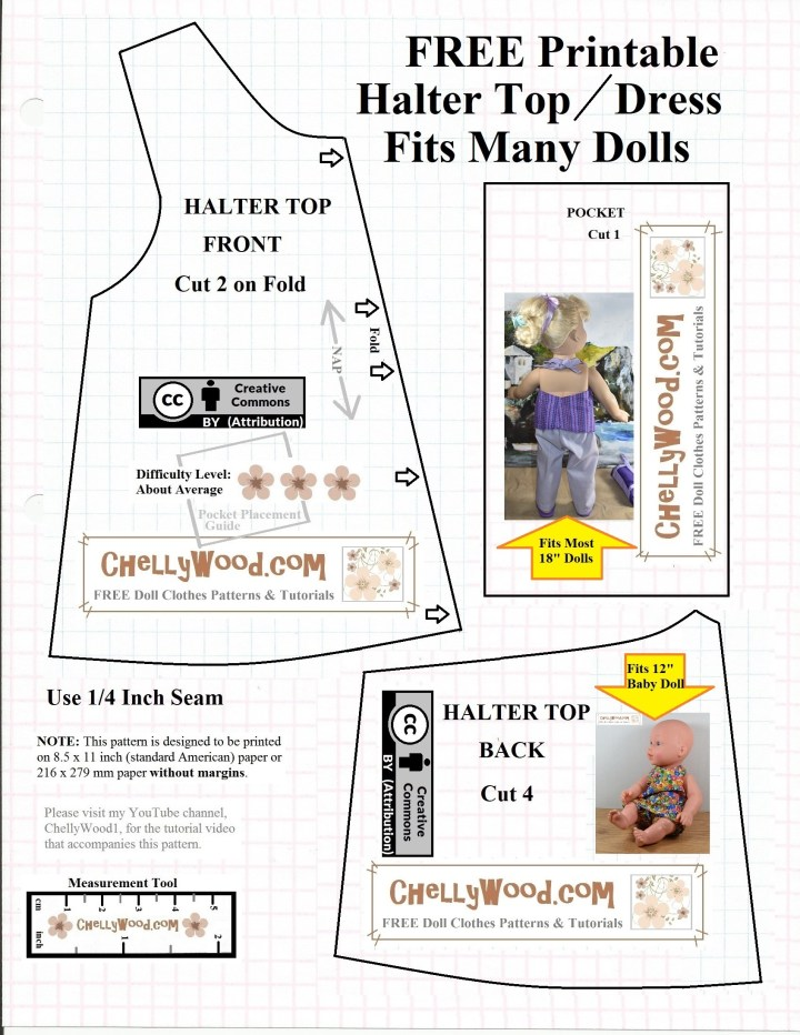 Visit ChellyWood.com for free printable sewing patterns for making doll clothes to fit dolls of many shapes and all different sizes. This is a basic summer halter top PDF sewing pattern for making doll clothes to fit Wellie Wisher 15 inch dolls, Disney princess toddler dolls, American girl 18 inch dolls, vintage Crissy or Vintage Velvet dolls from Ideal Toy corp, Baby Alive 12.5 inch dolls, Hearts for Hearts girls, and most 12 inch baby dolls among many other dolls.