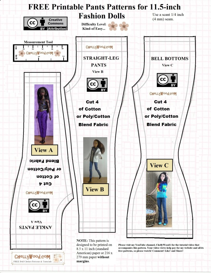 This is a JPG image of a free printable PDF sewing pattern for making pants or jeans to fit Barbie dolls of different sizes. There's an ankle pants or capris pattern (pattern A), a regular length jeans or pants pattern (view B), or a bell-bottom jeans or pants pattern (view C). These all have elastic waists, so they are flexible and will fit Petite Barbie, Made to Move Barbies, regular Barbie dolls, and Tall Barbie dolls from the Fashionista doll line of Barbies. They will also fit other fashion dolls like Spin Master Liv dolls, vintage Francie, and Queens of Africa dolls, among others. This pattern is marked with a Creative Commons Attribution mark, which means you should share with people where you got this pattern to honor the designer's rights. It's also marked with the website, ChellyWood.com, where you'll find more free patterns, plus tutorial videos showing how to make pants for Barbie and other dolls.