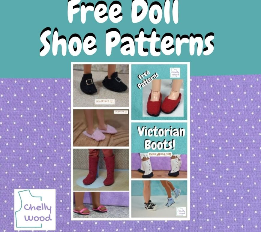 """This purple and turquoise two-toned frame surrounds the words """"free doll shoe patterns"""" along with photos of different types of dolls wearing shoes with a buckle, flats, slippers, victorian boots, regular boots, sneakers, and sandals. The logo shown in the lower left corner tells us this image comes from Chelly Wood (dot com is implied)."""