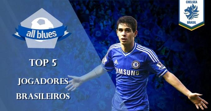 Top 5 brasileiros no Chelsea