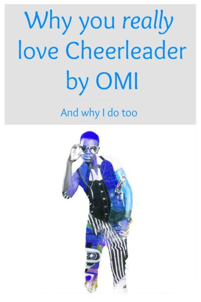 Why you really love cheerleader by OMI Chelsea Damon