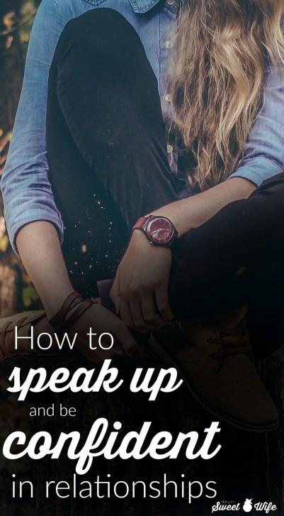 How to SPEAK UP and be CONFIDENT in relationships