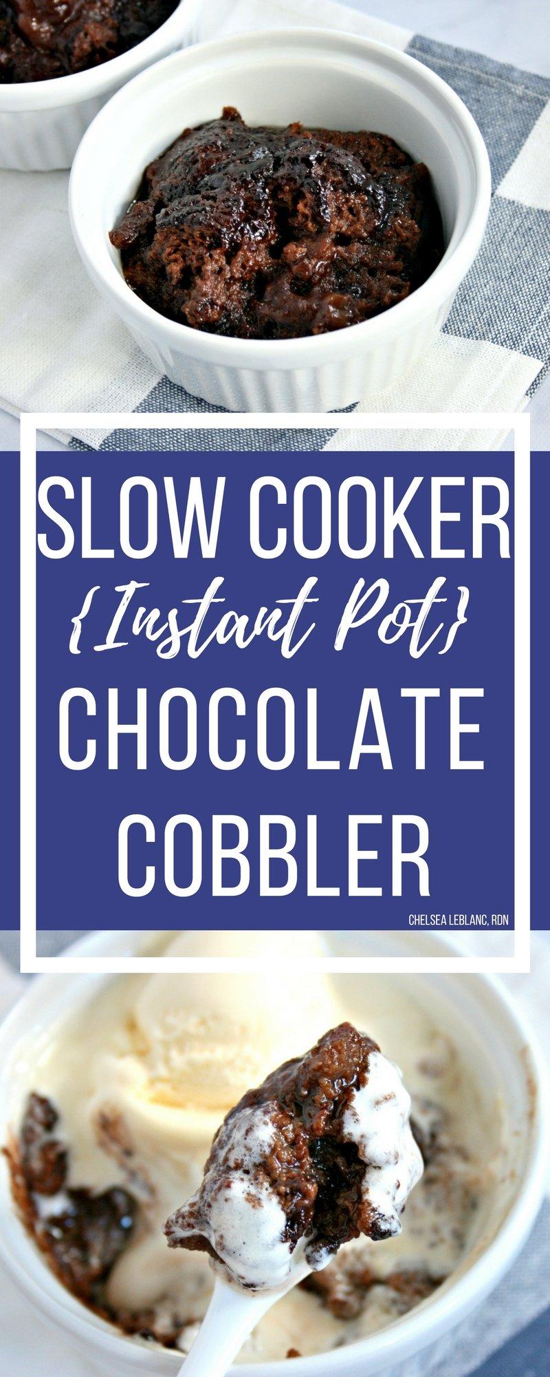 Instant Pot Chocolate Cobbler - Chelsea's Choices