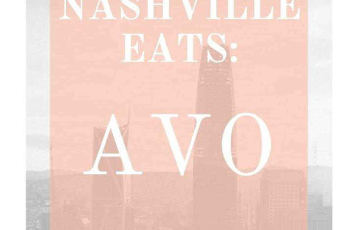 Nashville Eats- Avo