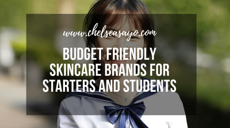 Budget Friendly Skincare Brands for Starters and Students