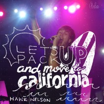 """California"" by Hawk Nelson - August 18, 2015"