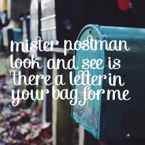 """Please Mister Postman"" - Day 21/365"