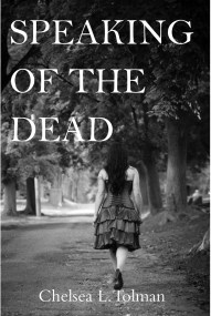 """Book cover """"Speaking of the dead"""" by Chelsea Tolman"""