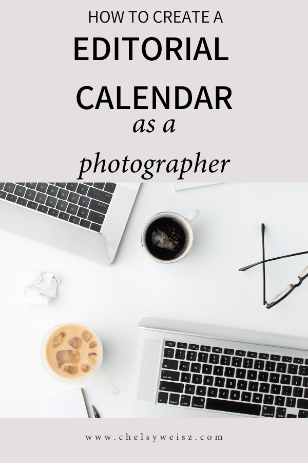 How to create an editorial calendar for photographers