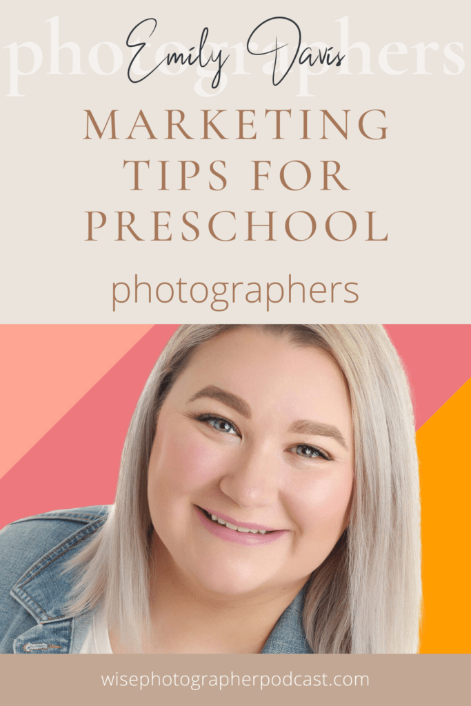 Starting to photograph preschool, sports, or dance check out these marketing tips from the Preschool Photographer Queen herself Emily Davis on the Wise Photographer Podcast