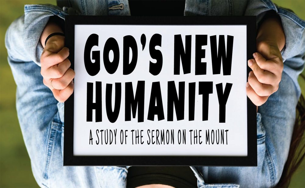 God\'s New Humanity