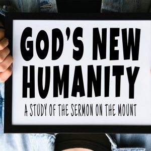 God's New Humanity