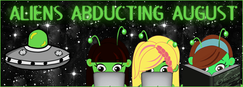 Aliens Abducting August banner