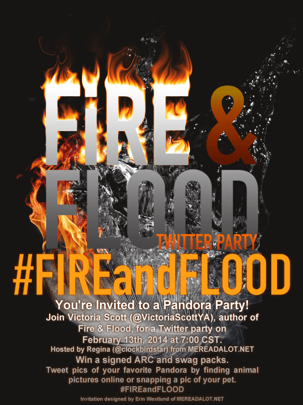 Twitter Party Invite for Victoria Scott's upcoming book FIRE & FLOOD
