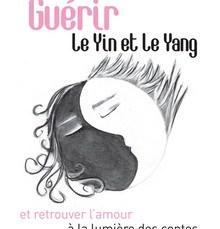 Livre : Guérir le Yin et le Yang et retrouver l'amour à la lumière des contes 9