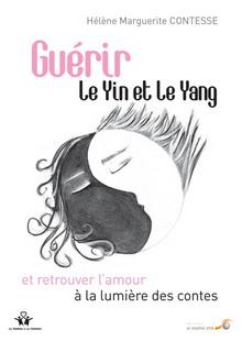 Livre : Guérir le Yin et le Yang et retrouver l'amour à la lumière des contes 1