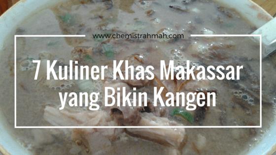 7 Kuliner Khas Makassar yang Bikin Kangen